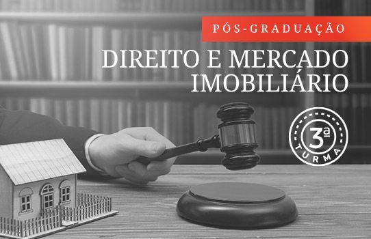 3ª Turma - Especialização em Direito e Mercado Imobiliário