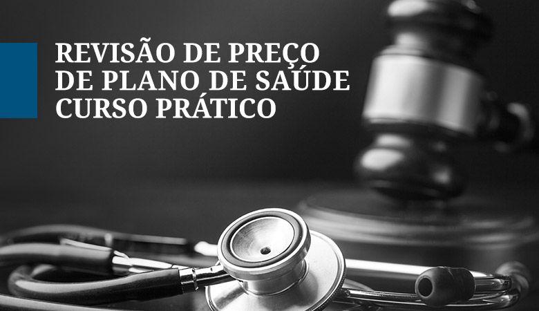 CURSO REVISÃO DE PREÇO DE PLANO DE SAÚDE